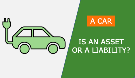 valuation of a car - asset or a liability