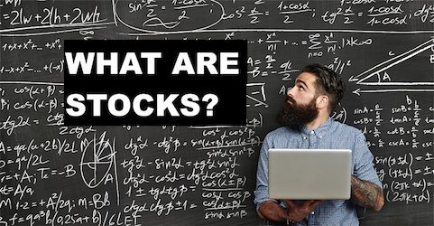 What are stocks - BUY AND SELL STOCKS