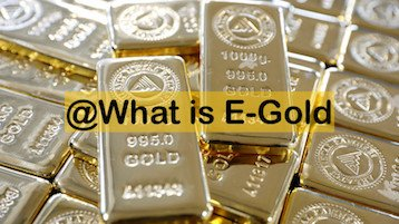 What is e-gold - image