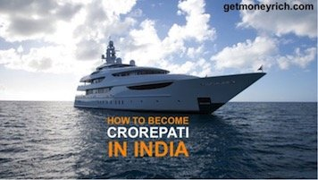 How to become crorepati in India - 1