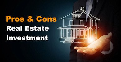 Real Estate Investment Advantages and Disadvantages