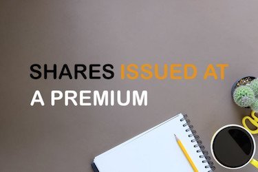 Shares issued at a premium price - image