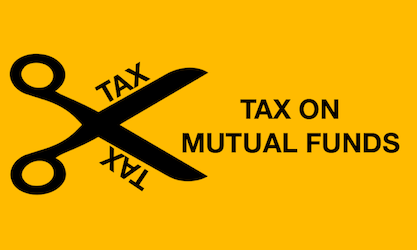 Tax of mutual funds in India - IMAGE