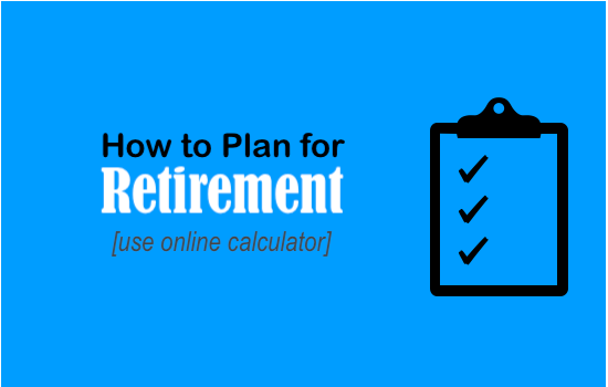 Retirement Planning using Online Calculator - IMAGE